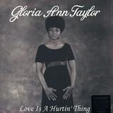Gloria Ann Taylor - Love Is A Hurtin Thing LP