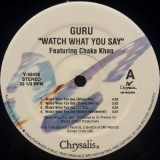 """Guru - Watch What You Say 12"""""""
