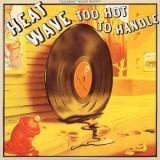 Heatwave - Too Hot To Handle LP