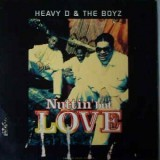 """Heavy D & The Boyz - Nuttin But Love 12"""""""