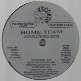 Home Team - Via Satellite From Saturn LP