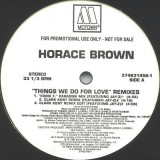 Horace Brown - Things We Do For Love (Remix) 12""