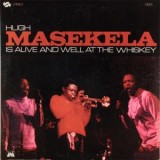 Hugh Masekela - Is Alive And Well At The Whiskey LP