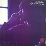 Ian Matthews - If You Saw Thro My Eyes LP