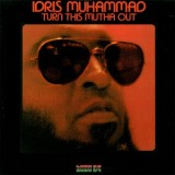 Idris Muhammad - Turn This Mutha Out LP