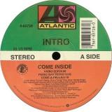 """Intro - Come Inside 12"""""""