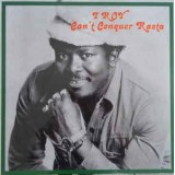 I Roy - Can't Conquer Rasta LP