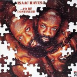 Isaac Hayes - To Be Continued LP