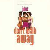 Jade - Don't Walk Away 12''