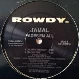 "Jamal - Fades Em All 12"""