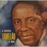 Jamelão - O Autêntico Jamelão (O Bom) LP