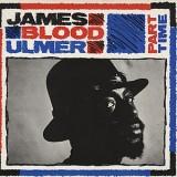 James Blood Ulmer - Part Time LP