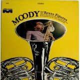 James Moody - Moody And The Brass Figures LP