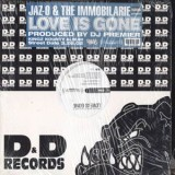 Jaz-O & The Immobilarie - Love Is Gone 12""