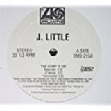 J. Little - The Hump Is On 12""