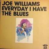 Joe Williams - Everyday I Have The Blues LP