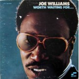 Joe Williams - Worth Waiting For LP