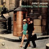 John Lennon - Watching The Wheels 7""