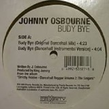 Johnny Osbourne - Budy Bye 12""