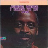 Junior Mance - I Believe To My Soul LP
