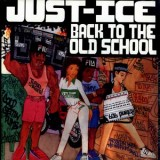 Just-Ice - Back To The Old School LP