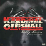 Kardinal Offishall - Belly Dancer / Sick 12""