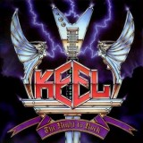 Keel - The Right To Rock LP