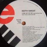 Keith Sweat - Come Get Wit Me 12""