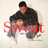 Keith Sweat - Get Up On It 12""
