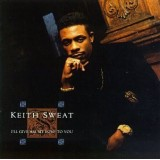 Keith Sweat - I'll Give All My Love To You LP