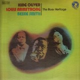 King Oliver Louis Armstrong And Bessie Smith - The Blues Heritage LP