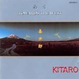 Kitaro - Towards The West LP