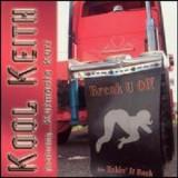 "Kool Keith & Kutmasta Kurt - Break U Off 12"""