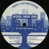 Kool Moe Dee - Go See The Doctor 12""