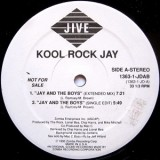 Kool Rock Jay - Jay And The Boys 12""
