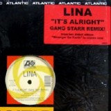 """Lina - It´s Alright (Gang Starr Remix) 12"""""""