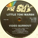Little Toni Marsh - Video Burnout 12""
