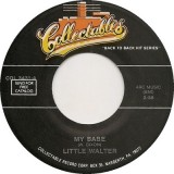 Little Walter / Pigmeat Markham - My Babe / Here Comes The Judge 7""
