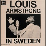 Louis Armstrong - Louis Armstrong In Sweden LP
