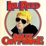 Lou Reed - Sally Can´t Dance LP