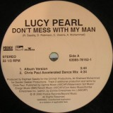 Lucy Pearl - Don´t Mess With My Man 12""