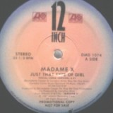 Madame X - Just That Type Of Girl 12''
