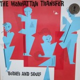 Manhattan Transfer - Bodies And Souls LP