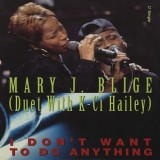 """Mary J. Blige - I Don´t Want To Do Anything 12"""""""