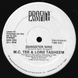 MC Tee & Lord Tasheem - Gangster Nine 12""