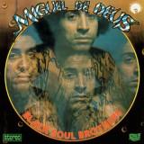 Miguel de Deus - Black Soul Brothers LP