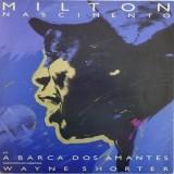 Milton Nascimento & Wayne Shorter - A Barca Dos Amantes LP