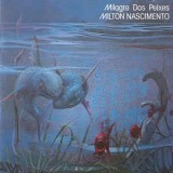 Milton Nascimento - Milagre Dos Peixes LP