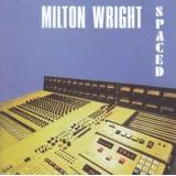 Milton Wright - Spaced LP