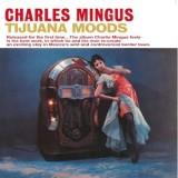 Charles Mingus - Tijuana Moods LP